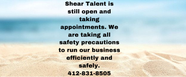 Shear Talent is open for appointments